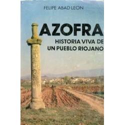 AZOFRA, HISTORIA VIVA DE UN...