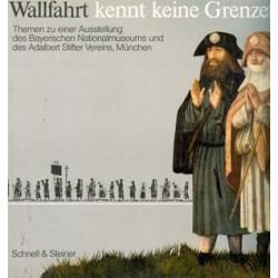 WALLFAHRT KENNT KEINE GRENZEN