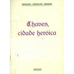 CHAVES CIDADE HERÓICA