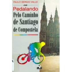 PEDALANDO PELO CAMINHO DE...