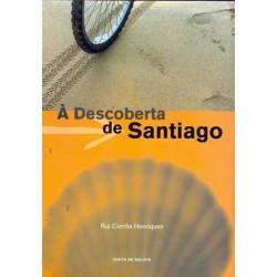 À DESCOBERTA DE SANTIAGO