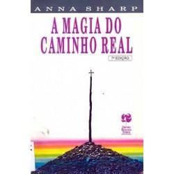 A MAGIA DO CAMINHO REAL
