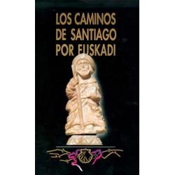 LOS CAMINOS DE SANTIAGO POR...