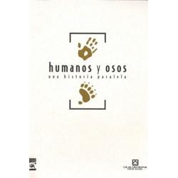 HUMANOS Y OSOS, UNA...