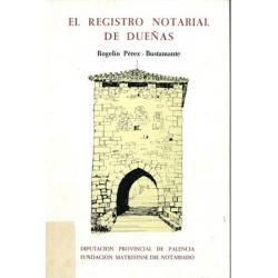 EL REGISTRO NOTARIAL DE DUEÑAS