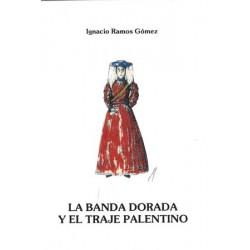 LA BANDA DORADA Y EL TRAJE...