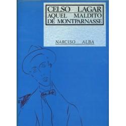 CELSO LAGAR, AQUEL MALDITO...