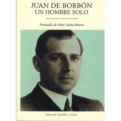 JUAN DE BORBÓN UN HOMBRE...