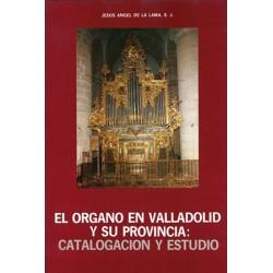 EL ÓRGANO EN VALLADOLID Y...