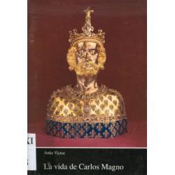 LA VIDA DE CARLOS MAGNO
