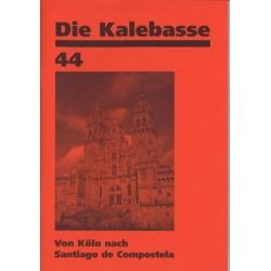 DIE KALEBASSE